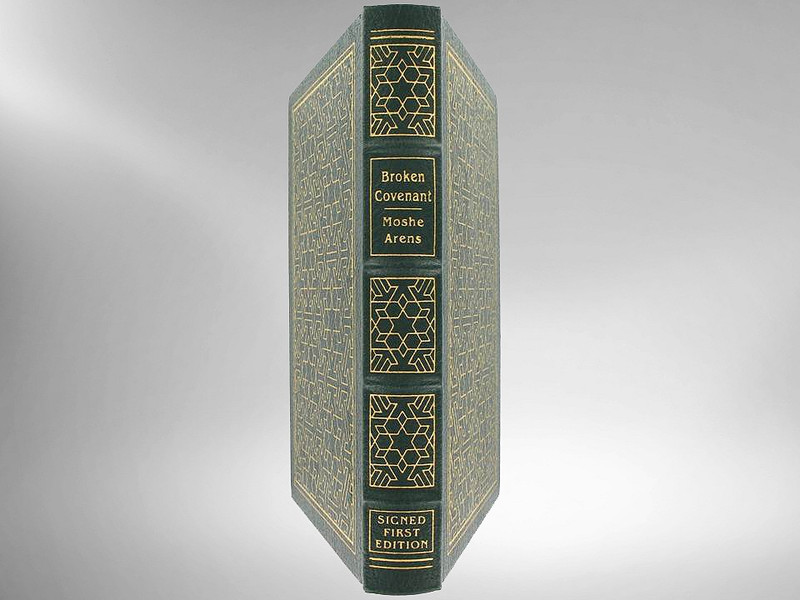 Broken Covenant by Moshe Arens, Signed First Edition, Easton Press