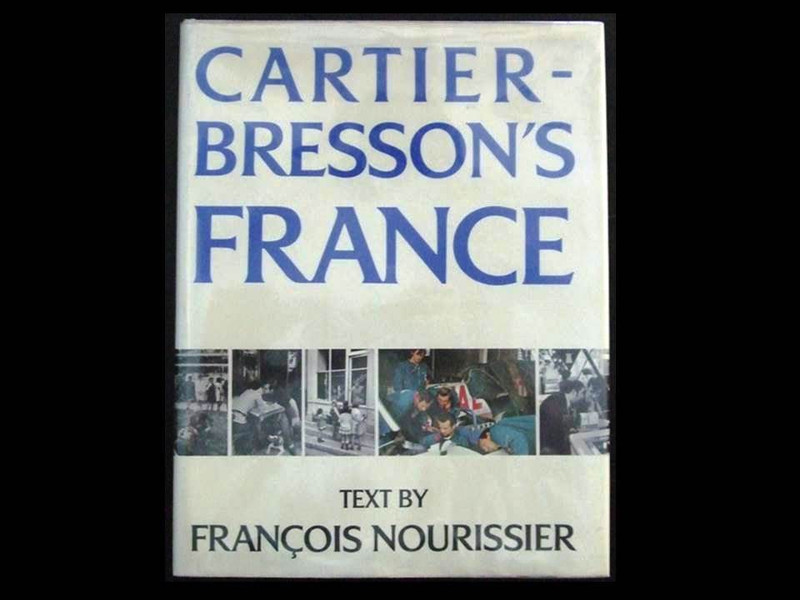 Cartier-Bresson's France by Henri Cartier-Bresson, 1st Edition