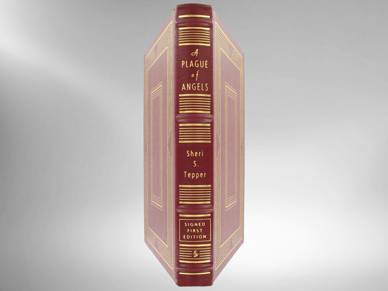 A Plague of Angels by Sheri S. Tepper, Signed 1st Edition, Easton Press, New
