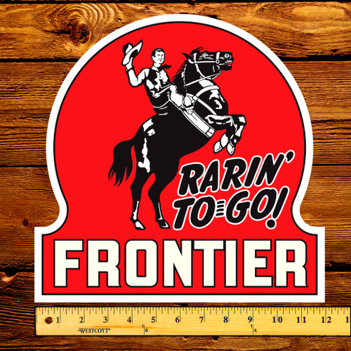 "Frontier ""Rarin' To Go"" Gas Pump 12"" Keyhole Decal"