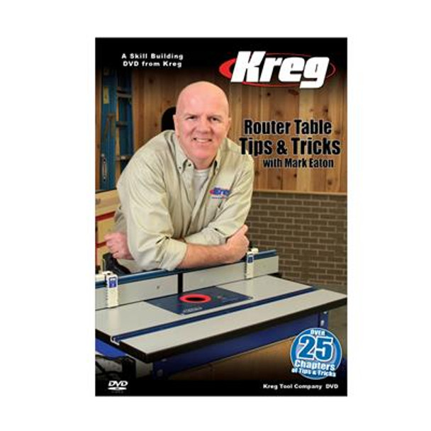 Kreg DVD - Router Table Tips and Tricks with Mark Eaton