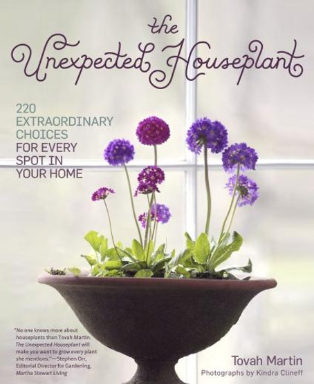 The Unexpected Houseplant (Book) - Mountain Crest Gardens on