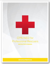 CPR/AED for Professional Rescuers Instructor's Manual