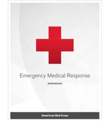 Emergency Medical Response Workbook, Rev. 12/17