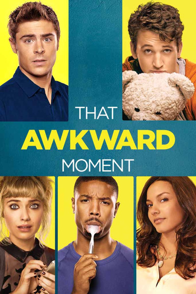 That Awkward Moment [UltraViolet SD or iTunes SD via Movies Anywhere]