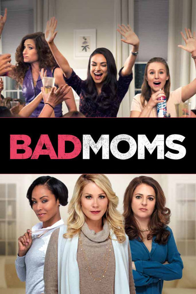 Bad Moms [UltraViolet HD]