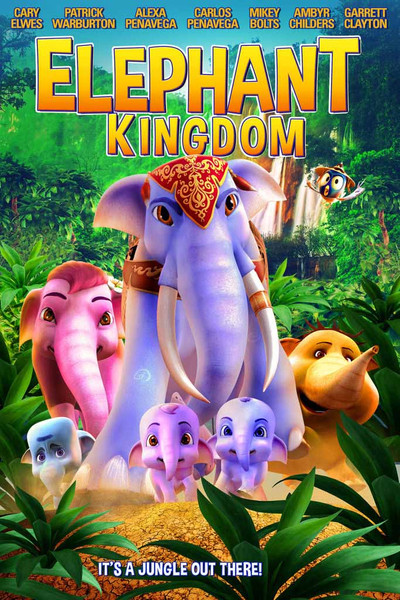 Elephant Kingdom [UltraViolet SD]