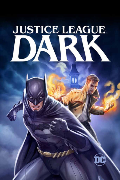 Justice League Dark [UltraViolet HD or iTunes via Movies Anywhere]
