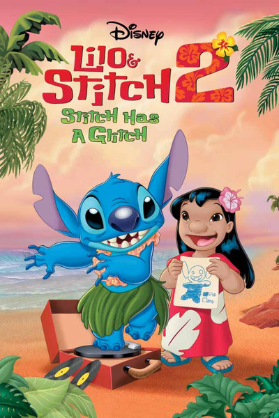 Lilo & Stitch 2: Stitch Has A Glitch [Disney Movies Anywhere (DMA)]