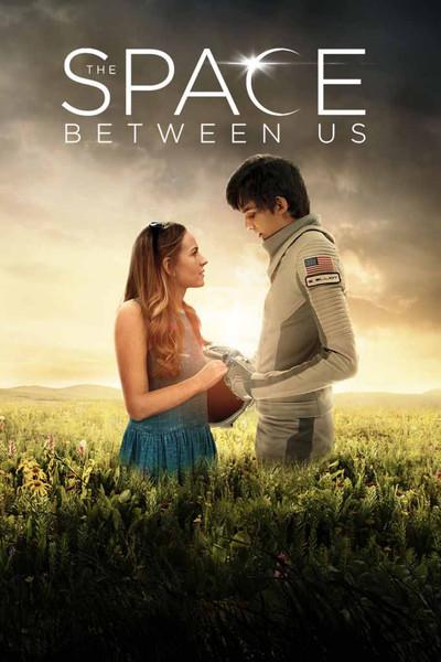 The Space Between Us [UltraViolet HD]