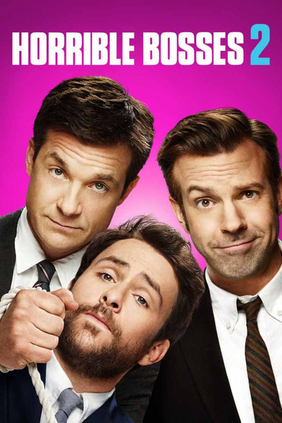 Horrible Bosses 2 [UltraViolet HD or iTunes via Movies Anywhere]