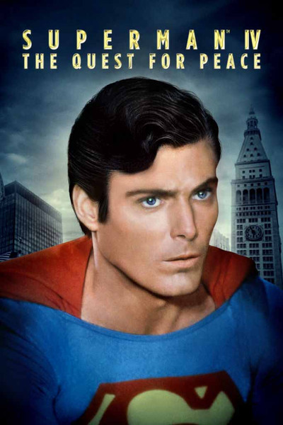 Superman IV: The Quest for Peace [UltraViolet HD or iTunes via Movies Anywhere]