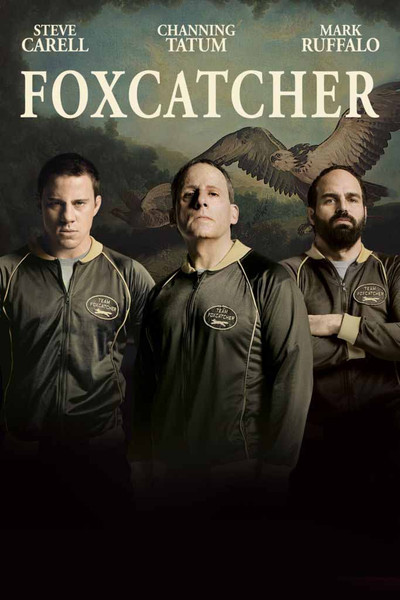 Foxcatcher [UltraViolet HD or iTunes via Movies Anywhere]
