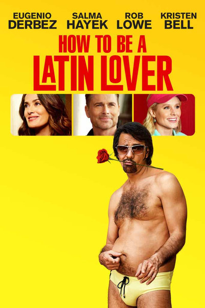 How To Be A Latin Lover [UltraViolet HD]