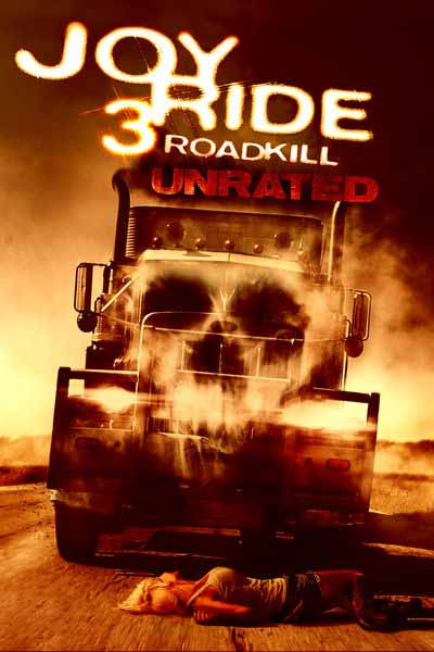 Joyride 3: Roadkill Unrated