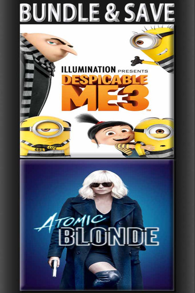 Atomic Blonde + Despicable Me 3