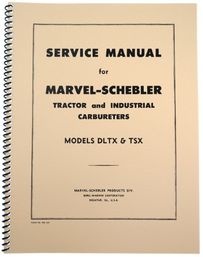 Marvel Schebler TSX & DLTX Carburetor Service Manual