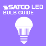 Satco LED Bulb Guide