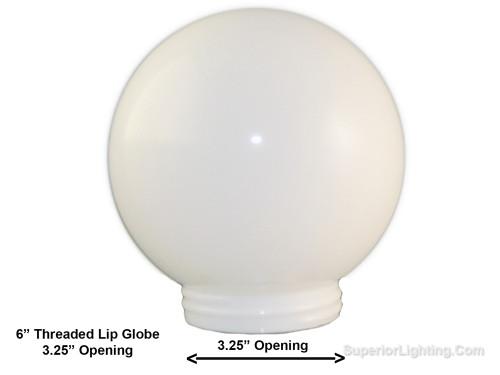 6 Inch Plastic Globe Threaded Lip Opening White Acrylic