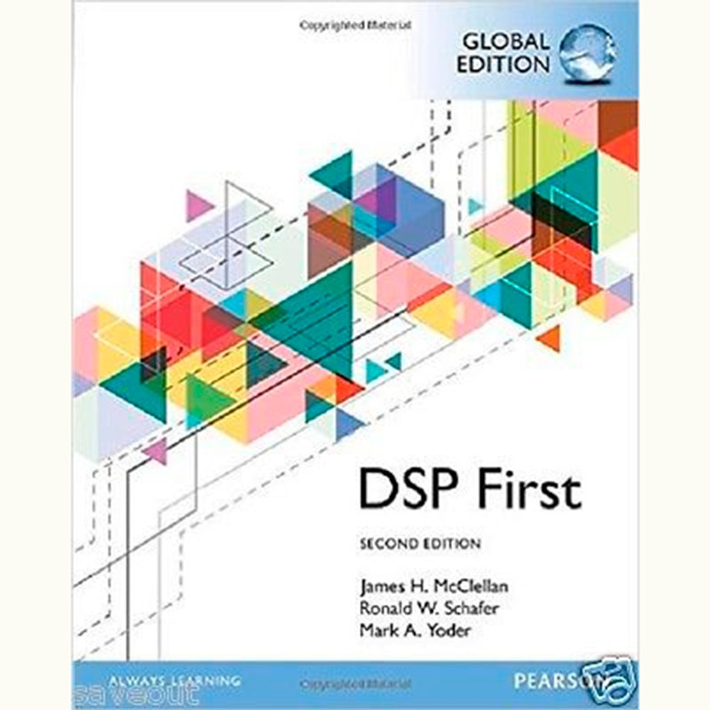 DSP First (2nd Edition) James H. McClellan and Ronald Schafer IE