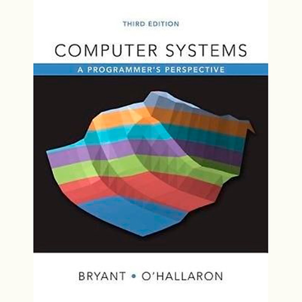9780134092669 computer systems a programmers perspective 3rd computer systems a programmers perspective 3rd edition randal e bryant and david fandeluxe Choice Image