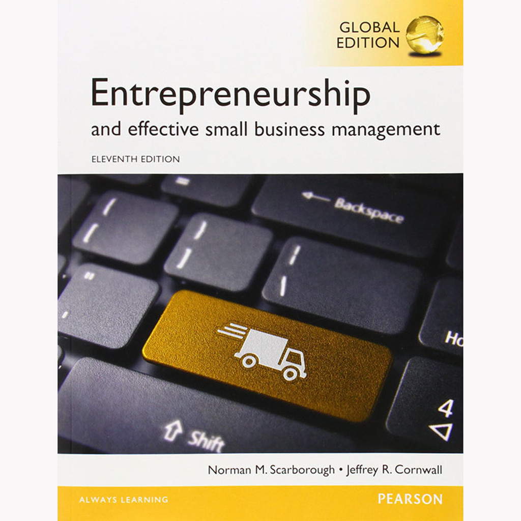 Entrepreneurship and Effective Small Business Management (11th Edition) Scarborough