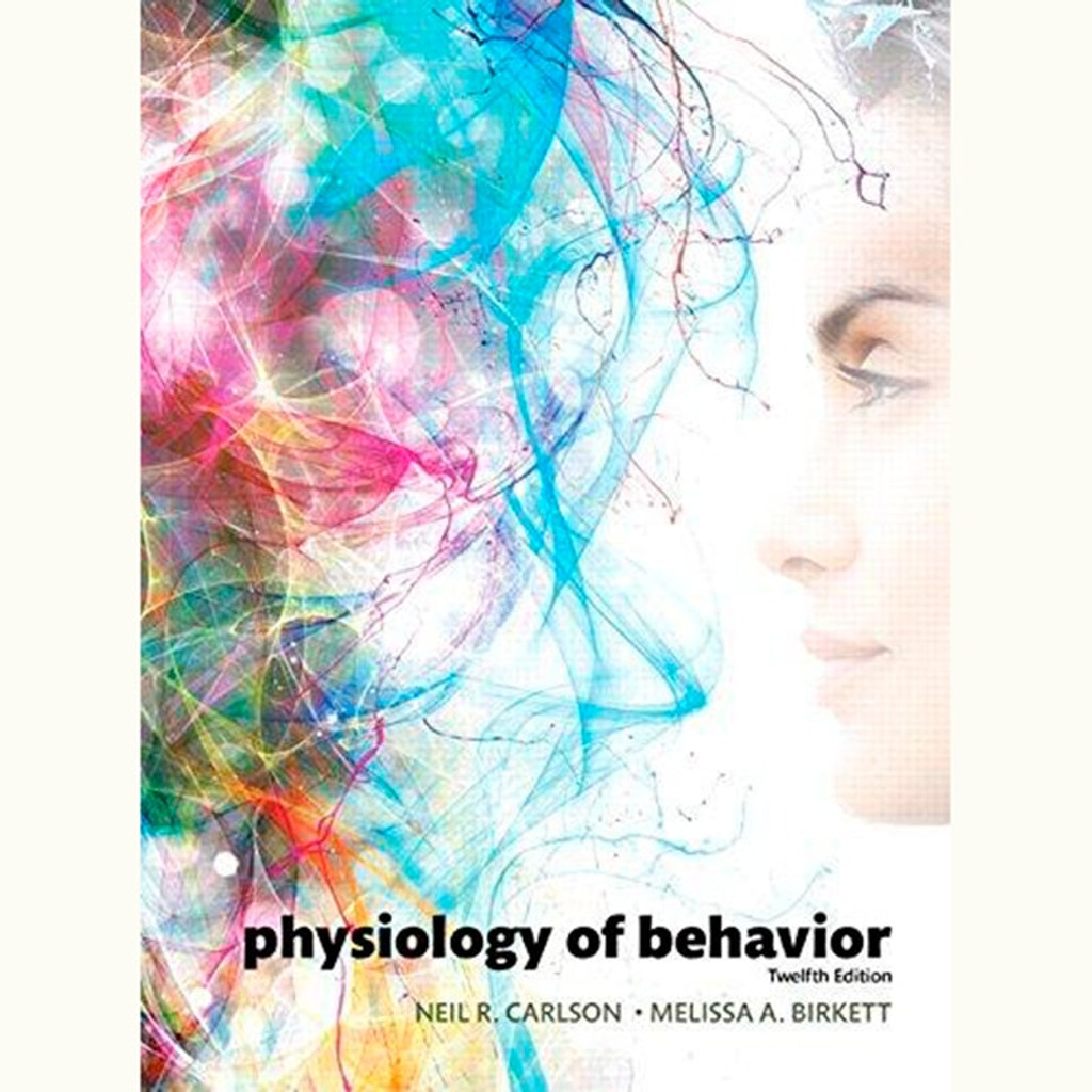9780134080918 | Physiology of Behavior (12th Edition) Neil R ...