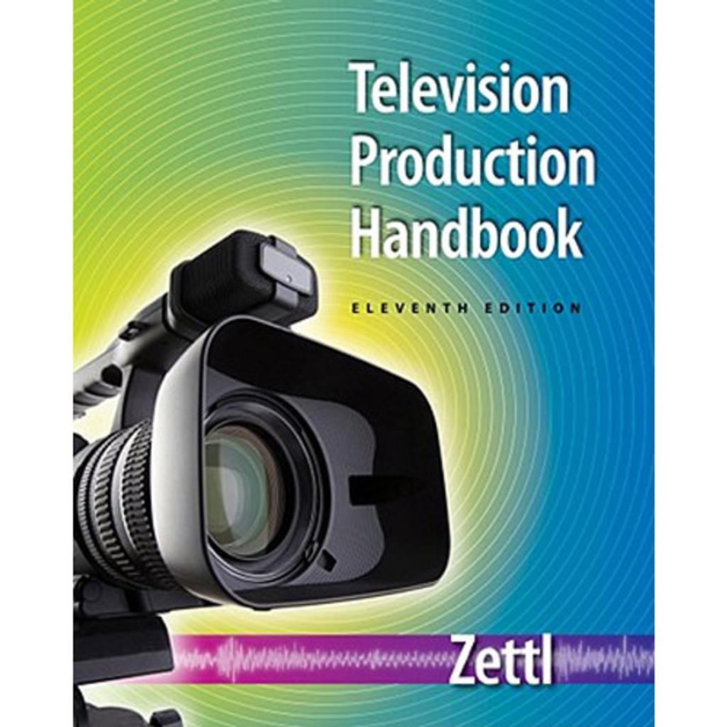 Television Production Handbook (11th Edition) Zettl