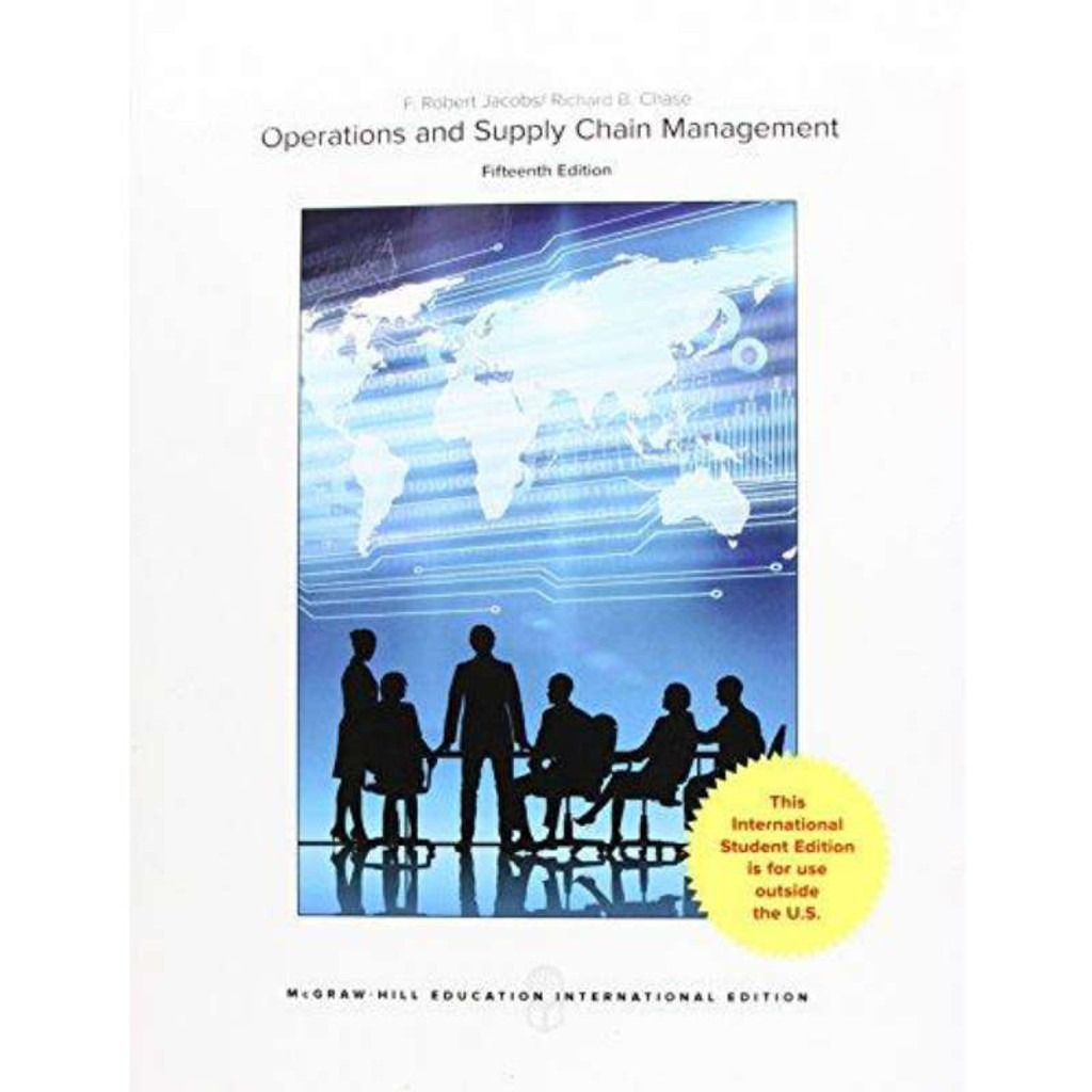 Operations and Supply Chain Management (15th Edition) Jacobs ...