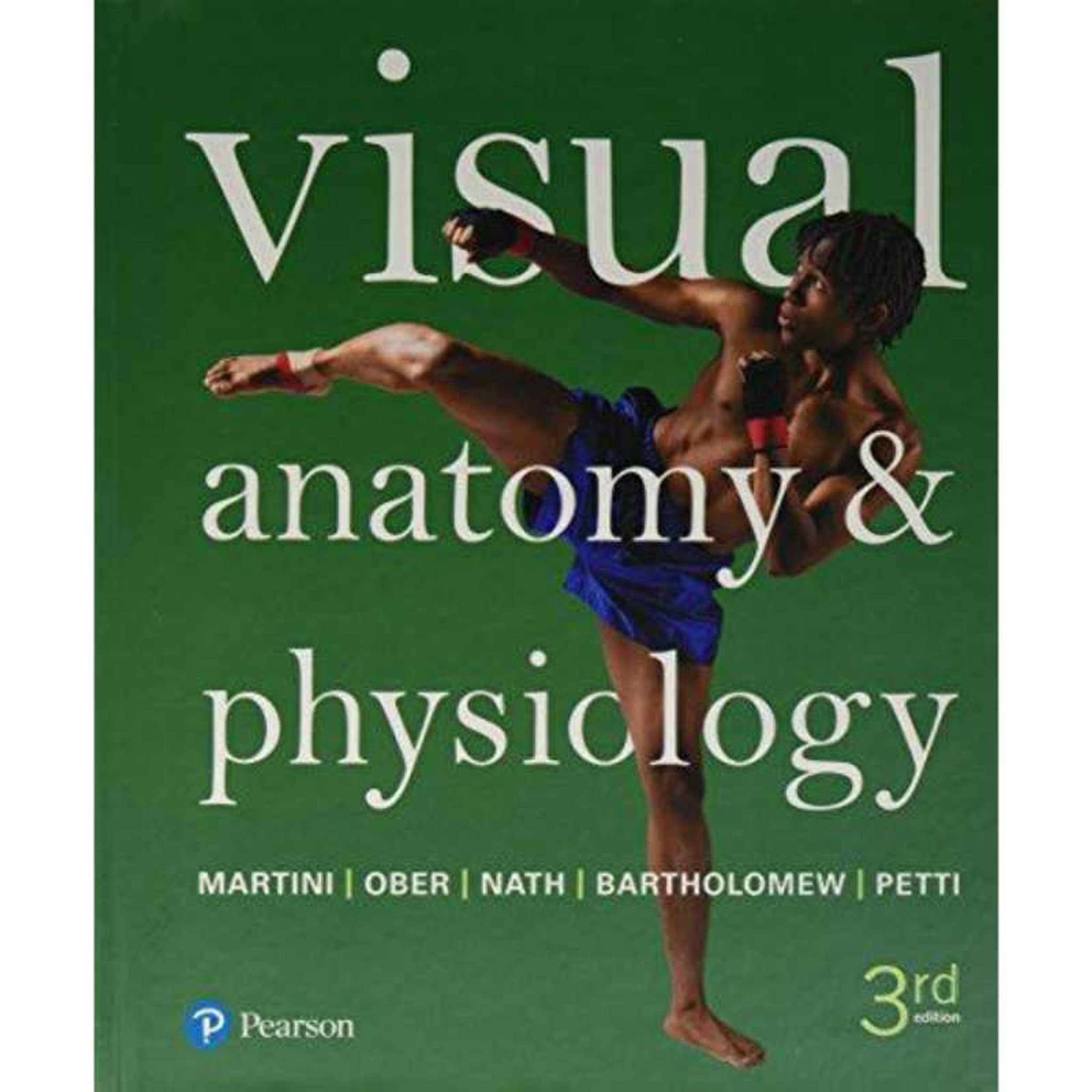 Visual Anatomy & Physiology (3rd Edition) Martini | 9780134394695