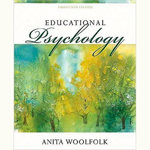 Educational Psychology (13th Edition) Anita Woolfolk