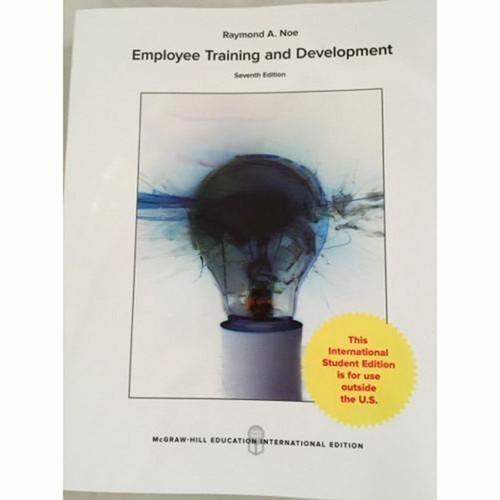 Employee Training & Development (7th Edition) Raymond Noe IE