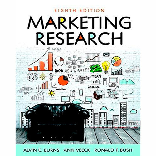 Marketing Research (8th Edition) Alvin C. Burns and Ann F. Veeck
