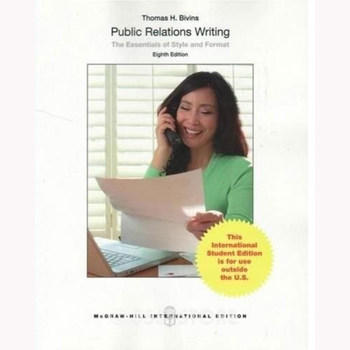 Public Relations Writing: The Essentials of Style and Format (8th Edition) Bivins IE