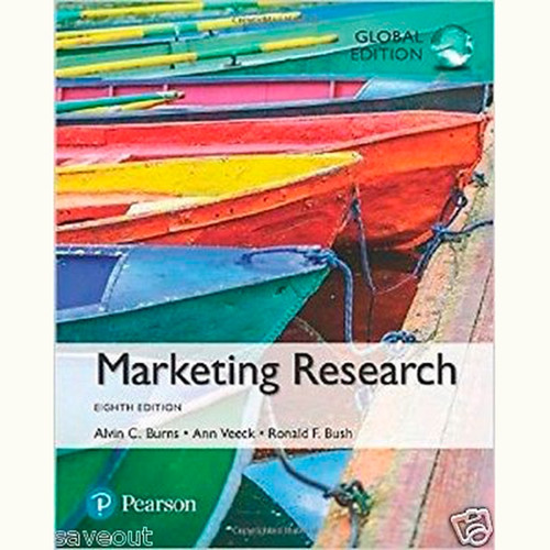 Marketing Research (8th Edition) Alvin C. Burns and Ann F. Veeck IE