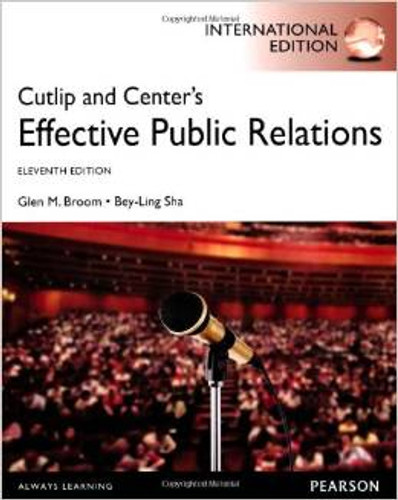 Cutlip and Center's Effective Public Relations (11th Edition) Broom IE