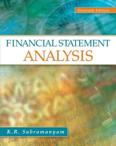 Financial Statement Analysis (11th Edition) Subramanyam