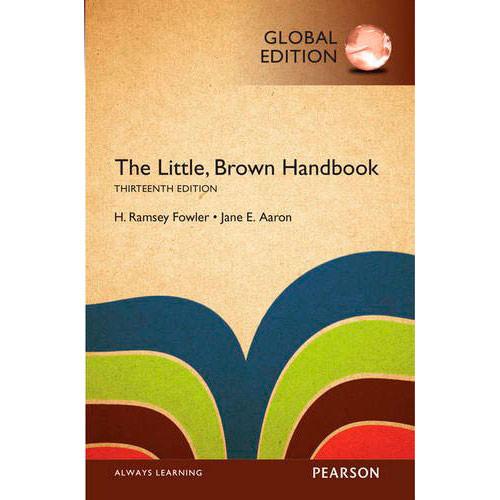 The Little Brown Handbook (13th Edition) Fowler IE