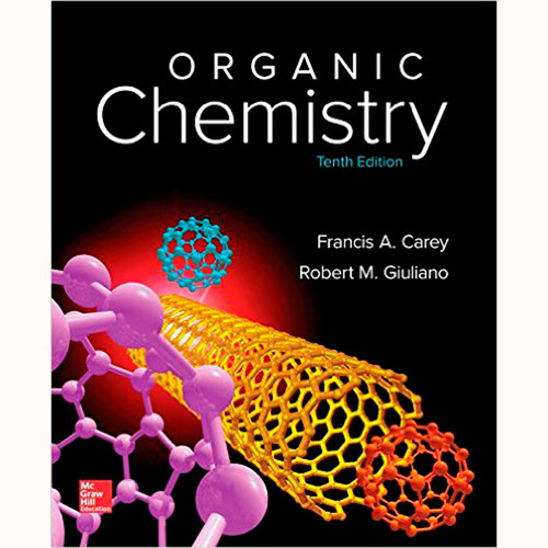 Organic Chemistry (10th Edition) Francis Carey and Robert Giuliano