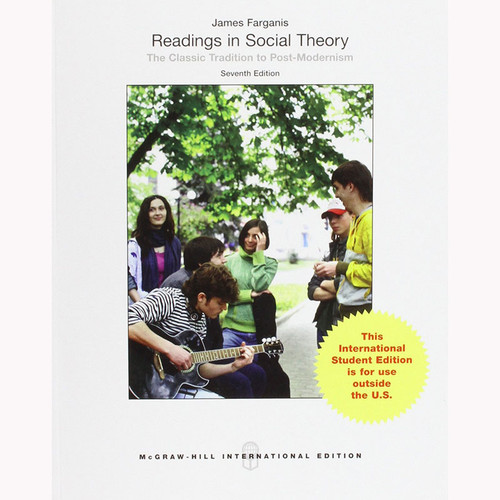 Readings in Social Theory (7th Edition) Farganis IE