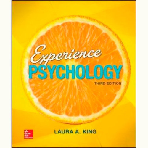 Experience Psychology (3rd Edition) Laura King | 9780077861964