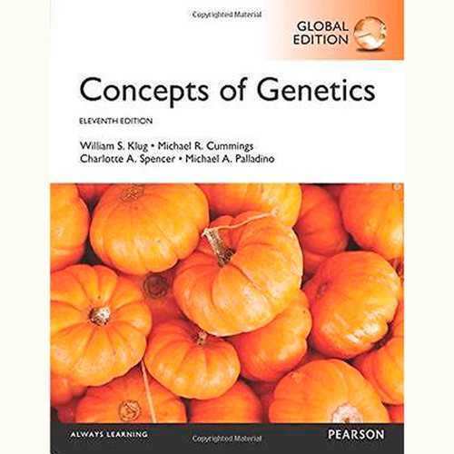 Concepts of Genetics (11th Edition) William S. Klug and Michael R. Cummings