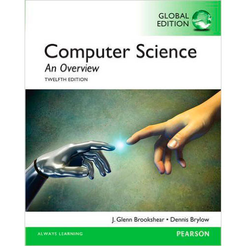 Computer Science: An Overview (12th Edition) Brookshear IE