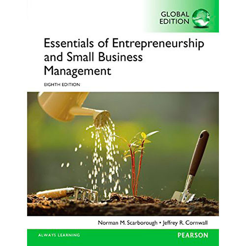 Essentials of Entrepreneurship and Small Business Management (8th Edition) Scarborough IE