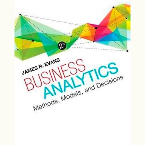 Business Analytics (2nd Edition) James R. Evans
