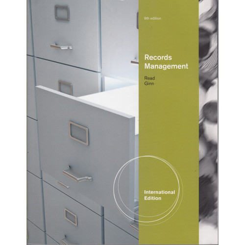 Records Management (9th Edition) Read IE