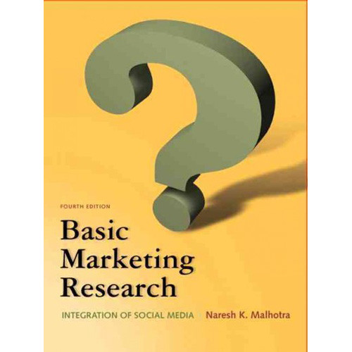 Basic Marketing Research (4th Edition) Malhotra