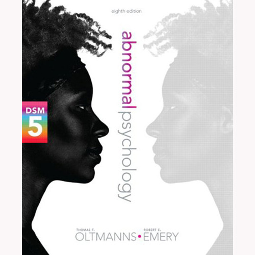 Abnormal Psychology (8th Edition) Oltmanns