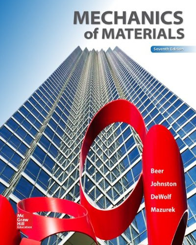 Mechanics of Materials (7th Edition) Beer