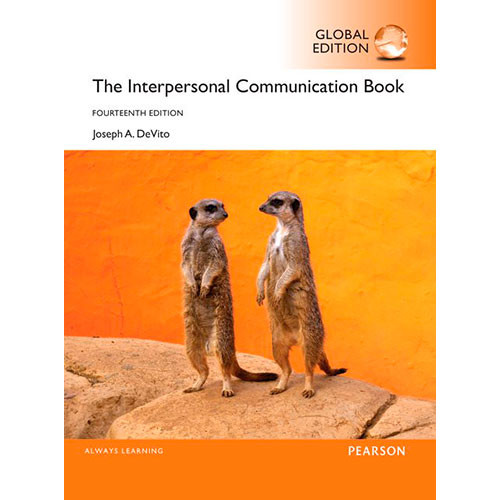 The Interpersonal Communication Book (14th Edition) DeVito IE